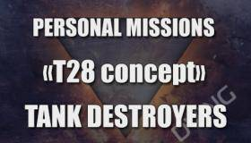 Personal mission Tank Destroyer T28 Concep