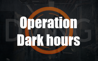 "Raid "" Operation Dark Hours"""