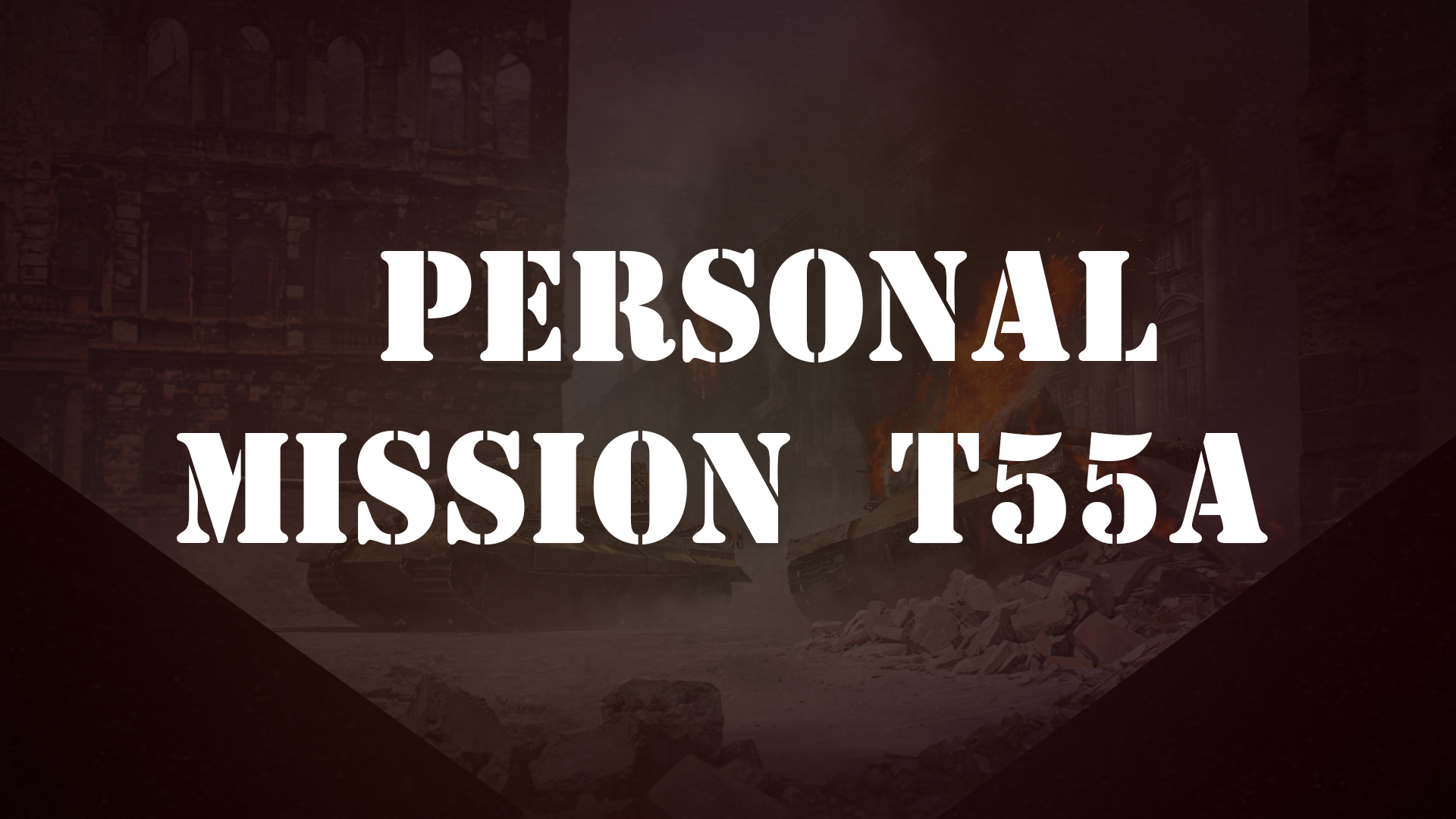 Personal mission T55 A