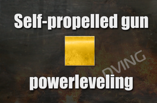 Powerleveling  Self-propelled gun 1-10